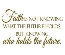 faith-future-life-quotes-pics-pictures-images-sayings-quote