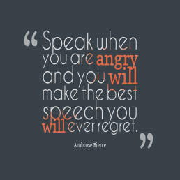 Speak-when-you-are-angry__quotes-by-Ambrose-Bierce-36