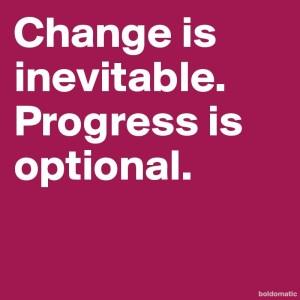 Change-is-inevitable-Progress-is-optional